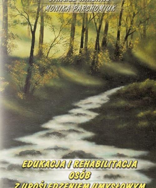 Edukacja i rehabilitacja osob z uposledzeniem umyslowym - wyd_ 2