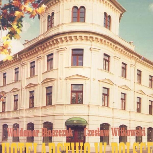 Hotelarstwo w Polsce