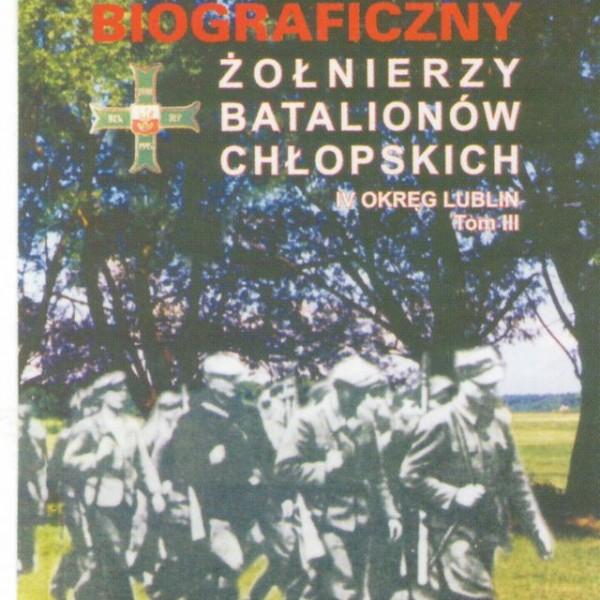Slownik biograficzny zolnierzy batalionow chlopskich
